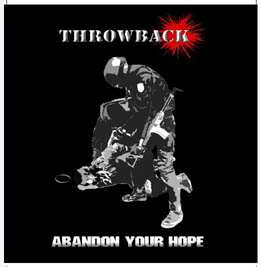 THROWBACK - Abandon Your Hope CD